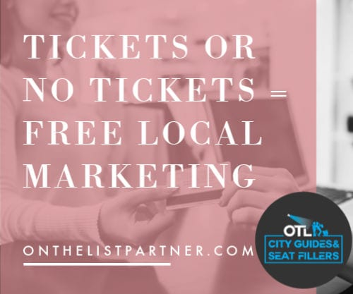 free local marketing, local advertising, free advertising, seat filling, seat fillers, promote your business, promote your shows, promote events