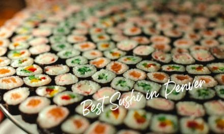 Stop Right Here for the Best Sushi in Denver