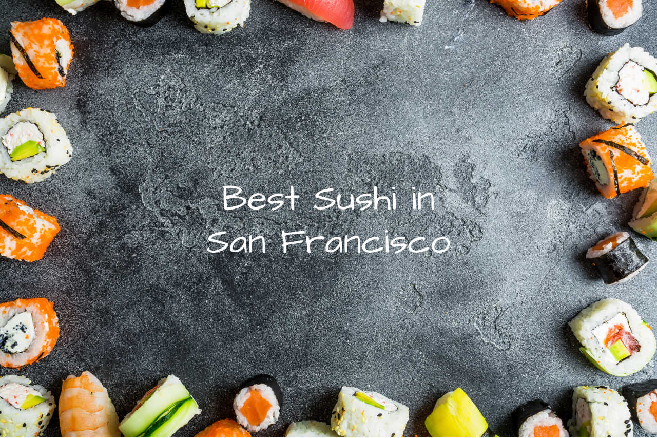 best sushi in San Francisco, sushi san fran, sf sushi, sushi spots in bay area
