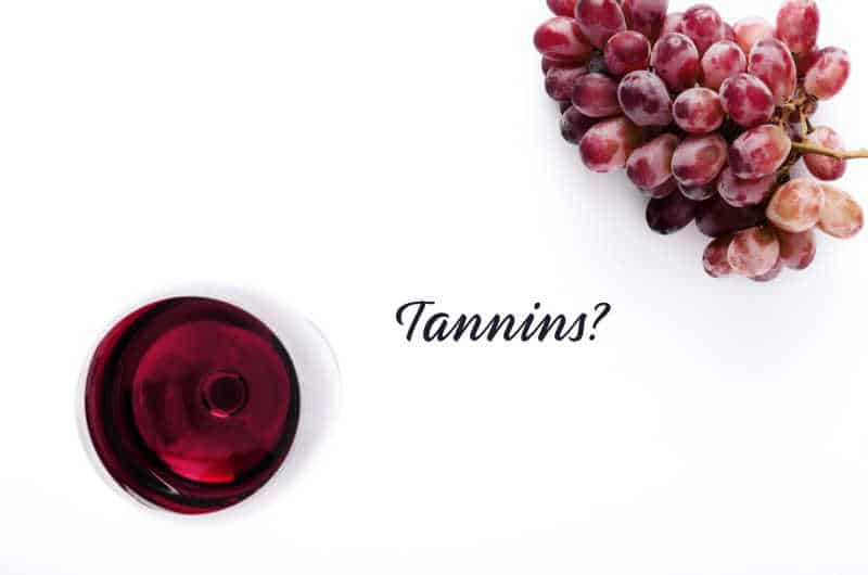 what are tannins, tannins in wine, wine tannins