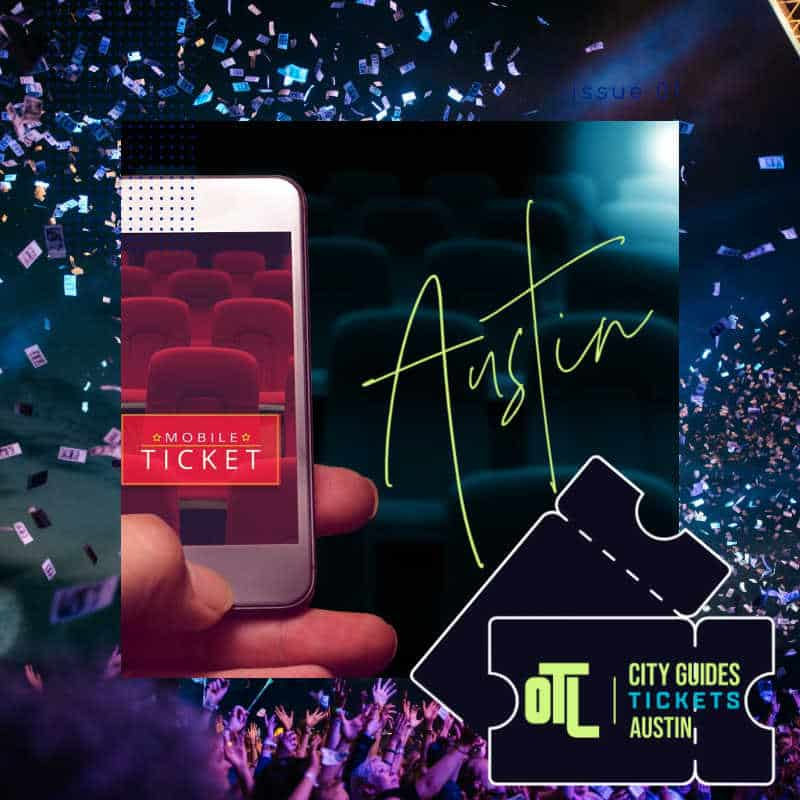 austin tickets, austin events, tickets for austin events, austin tickets on otl city guides tickets